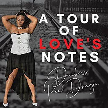A Tour of Love's Notes