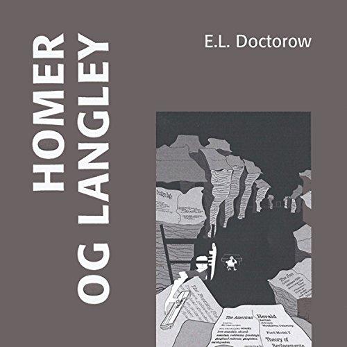 Homer og Langley [Homer & Langley] audiobook cover art