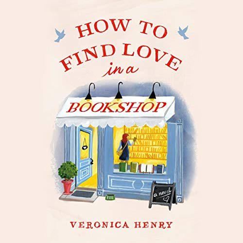 How to Find Love in a Bookshop Audiobook By Veronica Henry cover art