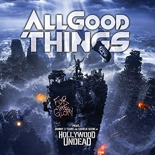 All Good Things feat. Hollywood Undead