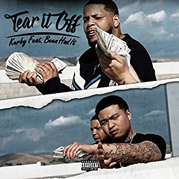 Tear It Off (feat. Beenhadit)