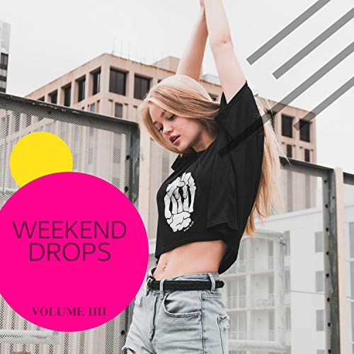 Weekend Drops, Vol. 4 (Upcoming Tech House Hits Of 2020)