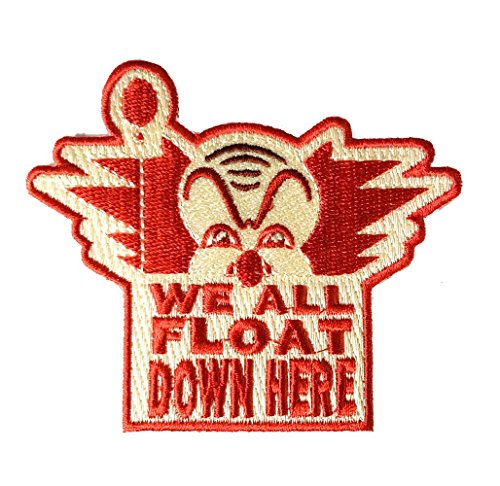 'We All Float Down Here' Clown Horror Movie Parody - Iron on Embroidered Patch Applique