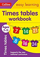 Collins Easy Learning Age 7-11 -- Times Tables Workbook Ages 7-11: New Edition