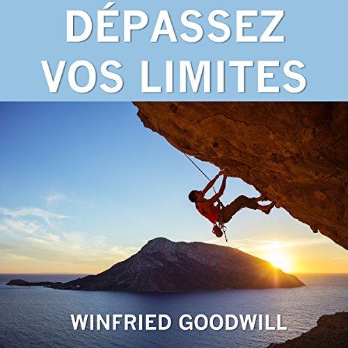 Couverture de Dépassez vos limites