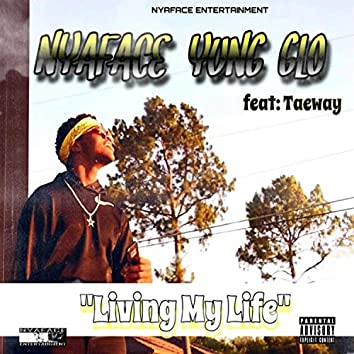Living My Life (feat. Taeway)
