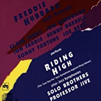 Riding High; Solo Brothers; Professor Jive