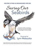 SAVING OUR SEABIRDS: Helping At-Risk & Endangered Species