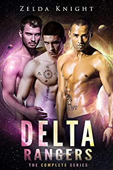 Delta Rangers: The Complete Series by [Zelda Knight]
