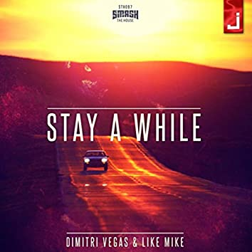 Stay A While (Radio Edit)