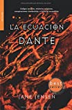 La ecuación Dante (Best seller)