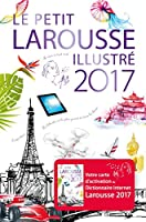 Dictionnaire Petit Larousse Illustre 2017 (Le Petit Larousse Illustre)