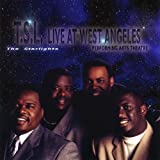 T.S.L. Live At West Angeles