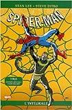 Intégrale Spider-man T03 ed 50ans 1965 de Stan Lee,Steve Ditko,Andrew Yanchus (Avec la contribution de) ( 17 octobre 2012 ) - 17/10/2012