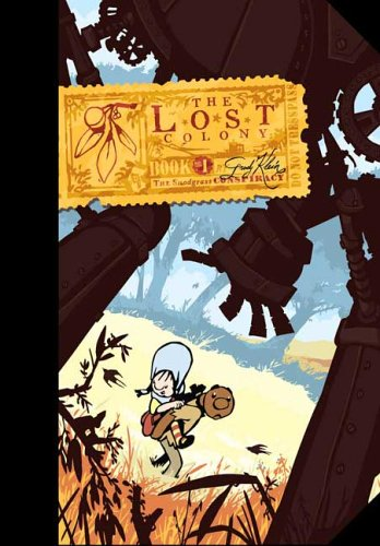 The Lost Colony 1: The Snodgrass Conspiracy