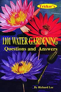 1101 Water Gardening Questions and Answers