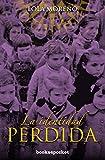 La identidad perdida (Books4pocket): La historia oculta de los Niños de Morelia (Books4pocket narrat...