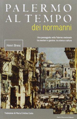 Palermo al tempo dei normanni