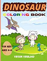 Dinosaur Coloring Book for Kids: Kids Activity Book Coloring Book With Dinosaur for Kids, Toddlers Learning Activities for Kids Ages 4-8 Great Gift for Boys and Girls