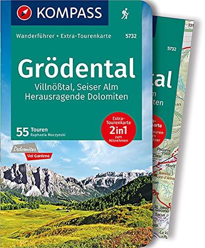 KOMPASS Wanderführer Grödental, Villnößtal, Seiser Alm, Herausraggende Dolomiten: Wanderführer mit Extra-Tourenkarte 1:35.000, 55 Touren, GPX-Daten zum Download