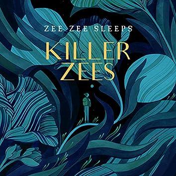 Killer Zees