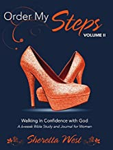 Order My Steps Volume II: Walking in Confidence with God