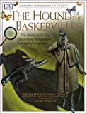 The Hound of the Baskervilles (Dorling Kindersley Classics)