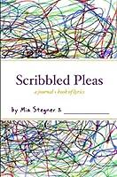 Scribbled Pleas: a journal + book of lyrics