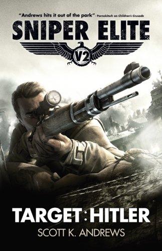 Sniper Elite: Target Hitler (English Edition)
