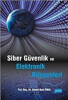 Siber Güvenlik ve Elektronik Bilesenleri