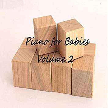 Piano for Babies Volume 2