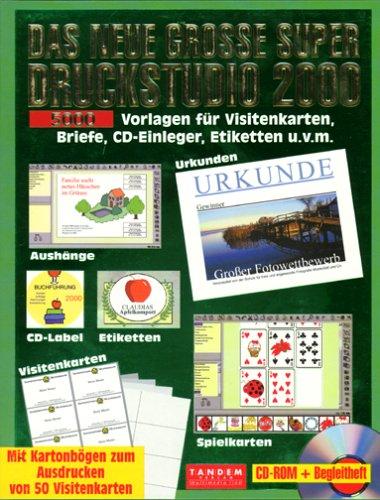 Das neue grosse Super Druckstudio 2000, 1 CD-ROM m. Kartonbögen zum Ausdrucken von 50 Visitenkarten 5000 Vorlagen für Visitenkarten, Briefe, CD-Einleger, Etiketten u. v. m. für Windows 95/98