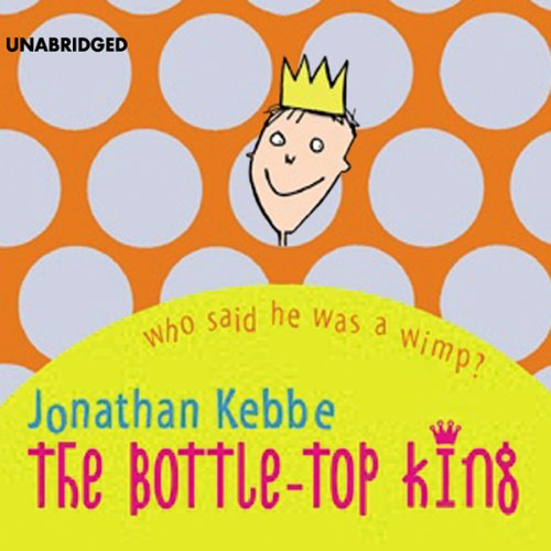 The Bottle-Top King audiobook cover art