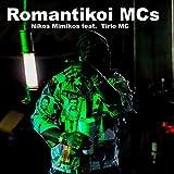 Romantikoi Mcs (feat. Tirio Mc)