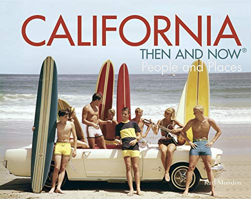 California Then and Now®: People and Places
