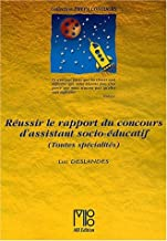 Réussir le rapport du concours d'assistant socio-éducatif toutes spécialités (Prépa concours)