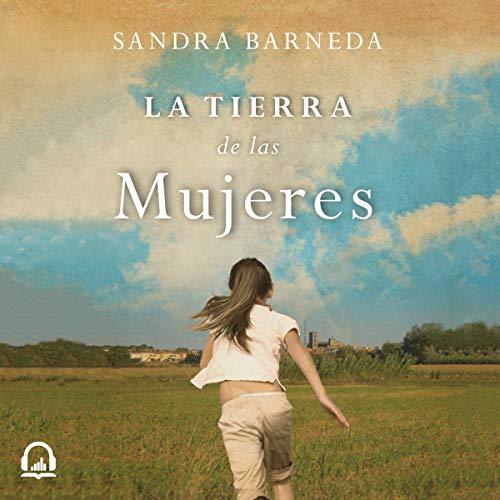 La tierra de las mujeres [The Land of Women] audiobook cover art