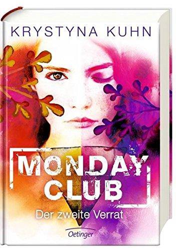 Monday Club: Der zweite Verrat