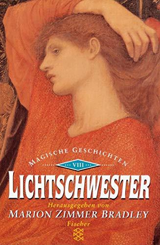 Lichtschwester: Magische Geschichten VIII (Fischer Taschenbücher)