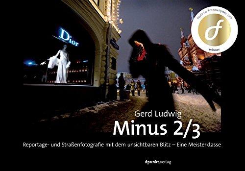 Minus 2/3: Reportage- und Straßenfotografie mit dem unsichtbaren Blitz - Eine Meisterklasse