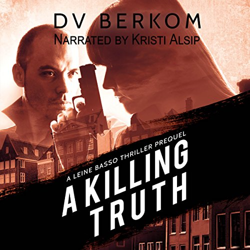 A Killing Truth audiobook cover art