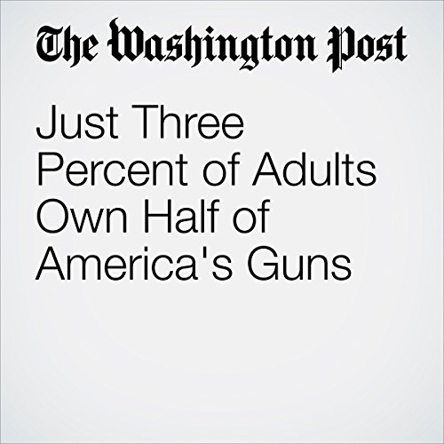 Just Three Percent of Adults Own Half of America's Guns audiobook cover art