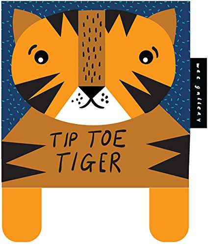 Tip Toe Tiger: Baby's First Soft Book