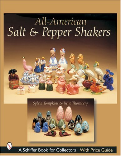 Tompkins, S: All-American Salt and Pepper Shakers (Schiffer Book for Collectors with Price Guide)