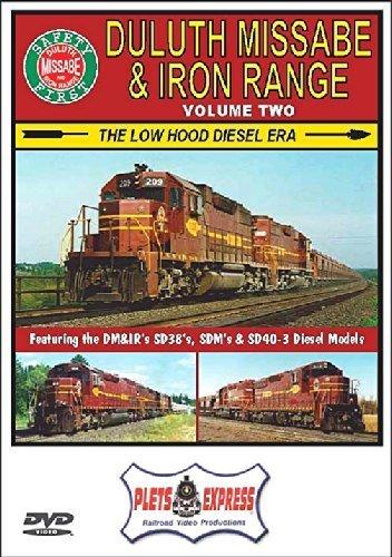 Duluth Missabe & Iron Range Volume 2 The Low Hood Diesel Era by DM&IR