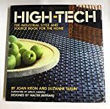 High-Tech: The Industrial-Style and Sourcebook for the Home