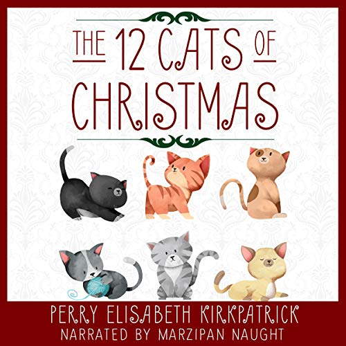 The 12 Cats of Christmas audiobook cover art