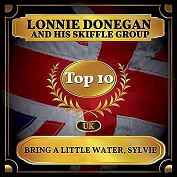 Bring a Little Water, Sylvie (UK Chart Top 40 - No. 7)
