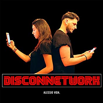 Disconnetwork