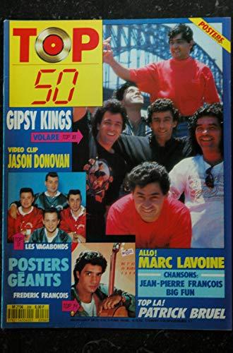 TOP 50 206 1990 GIPSY KINGS JASON DONOVAN LAVOINE BRUEL VAGABONDS FREDERIC FRANCOIS